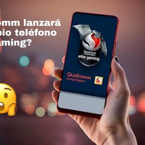 Qualcomm lanzará su propio teléfono gaming