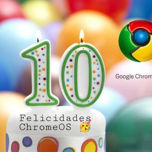 Google Chrome OS 10 años