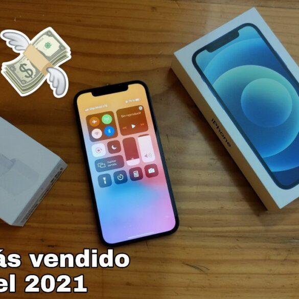 Apple iPhone 12 el teléfono móvil más vendido en 2021
