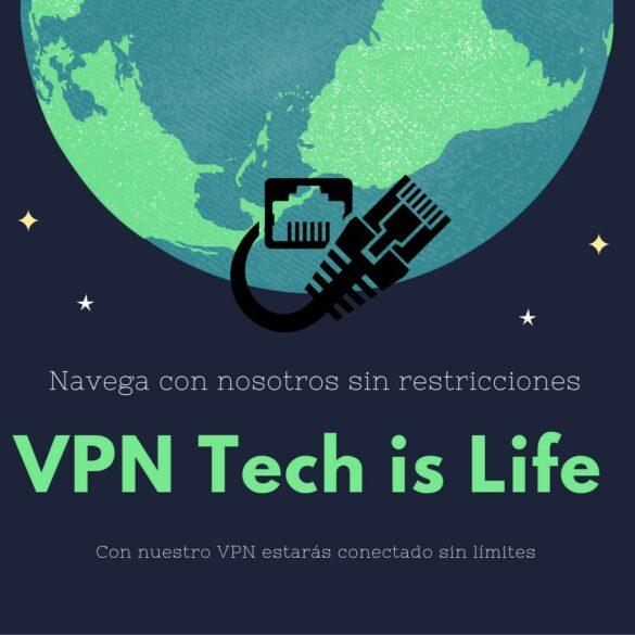 VPN Tech is Life